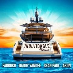 Farruko - Inolvidable (Remix) Ft. Daddy Yankee, Sean Paul & Akon